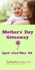 Mothers Day giveaways at 5 minutes for mom