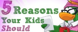 Thumbnail image for 5 Reasons Your Kids Should Play Club Penguin