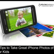 10 Tips to Take Great iPhone Photos of Your Kids