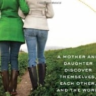 Giveaway: Have Mother Will Travel: A Mother and Daughter Discover Themselves, Each Other, and the World