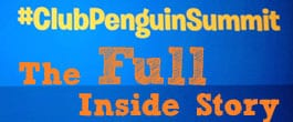 Thumbnail image for The Full Inside Story of the #ClubPenguinSummit