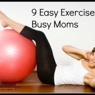 9 Easy Exercises for Busy Moms
