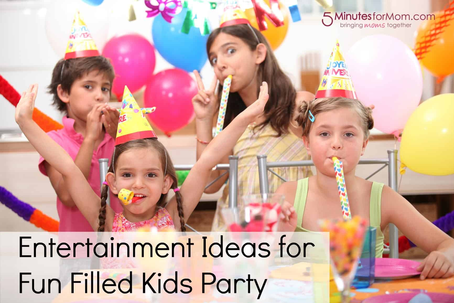 Entertainment Ideas For Fun Filled Kids Party