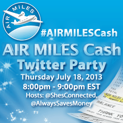 AIR MILES Cash Twitter Party for #Canadians #AIRMILESCash #ad