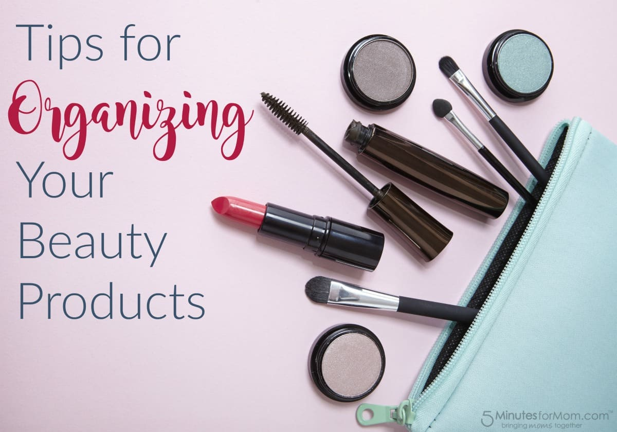 Tips for Organizing your Beauty Products