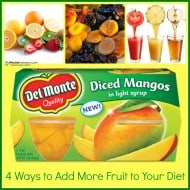 4 Ways to Get More Fruit in Your Diet #giveaway #ad
