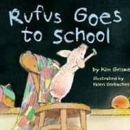 Rufus Goes to School #backtoschool #giveaway
