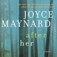 After Her by Joyce Maynard #Giveaway