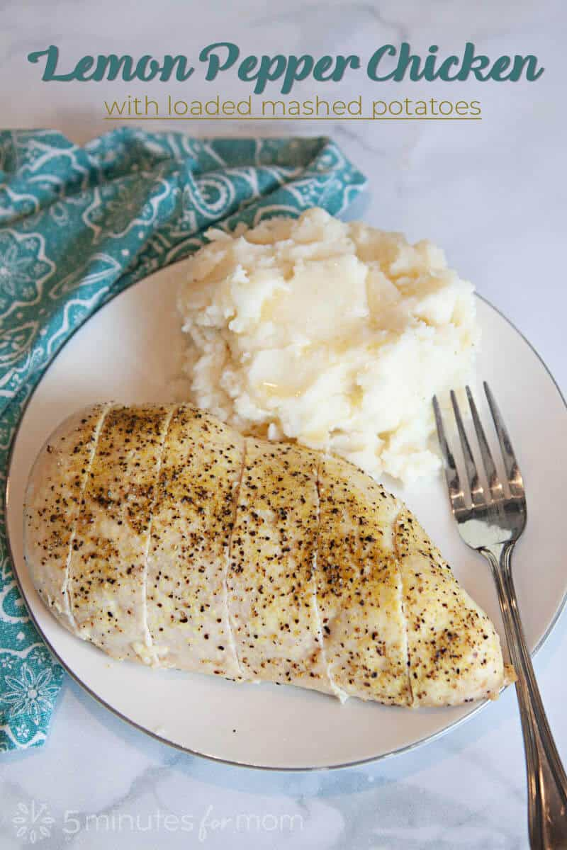 Lemon pepper chicken is one of our family's favorite meals. It's super easy and goes great with our favorite side dish, loaded mashed potatoes.