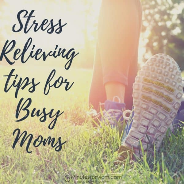 Stress Relief Tips for Moms
