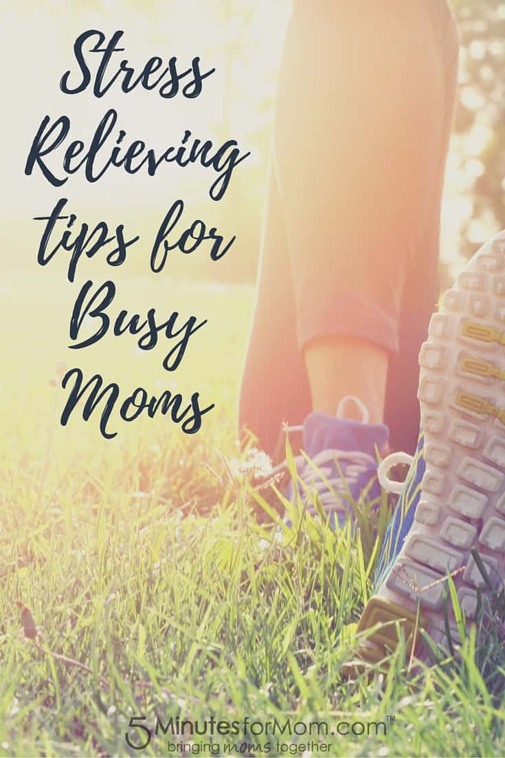 Stress Relieving Tips for Busy Moms