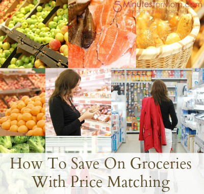 How to save on groceries with price matching