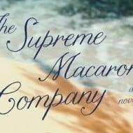 The Supreme Macaroni Company #giveaway