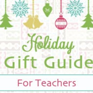 Holiday Gift Guide 2013 – For Teachers