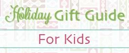 2013 Gift Guide Kids