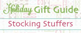 2013 Gift Guide Stocking Stuffers