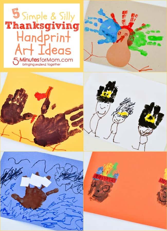 5 Simple & Silly Thanksgiving Handprint Art Ideas