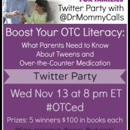 Twitter Party – What Parents Need to Know About Tweens and Over-the-Counter Medication #OTCed