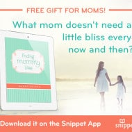 A Free Gift for Moms – Because What Mom Doesn't Need a Little Bliss Every Now and Then?