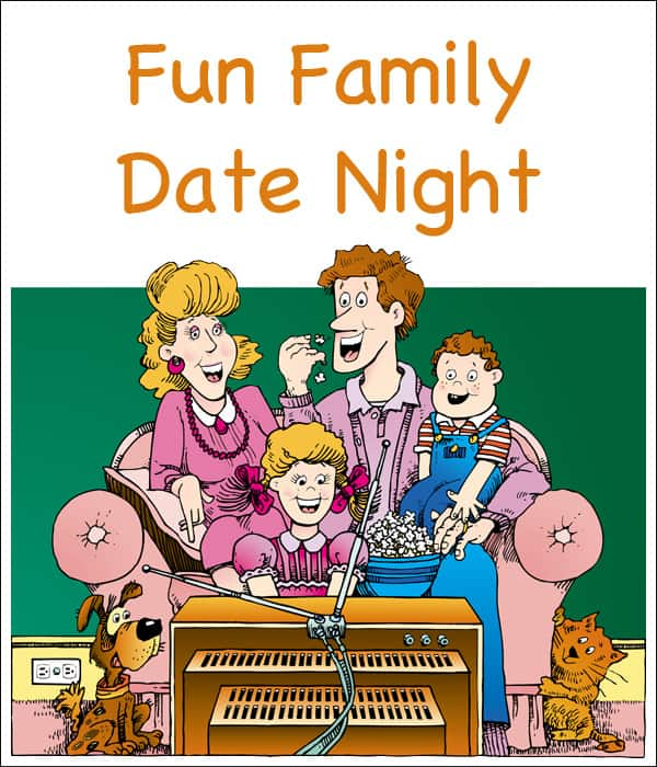 Fun Family Date Night copy
