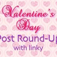 Valentine's Day  Post Round Up | PLUS Linky
