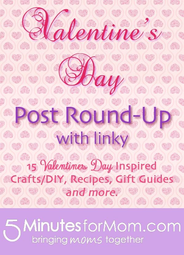 Valentines Day Round Up