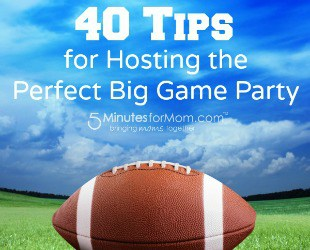 40 tips for hosting a big game party