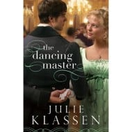 The Dancing Master by Julie Klassen {Book Review and #Giveaway}
