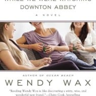 While We Were Watching Downton Abbey {Review and #Giveaway}