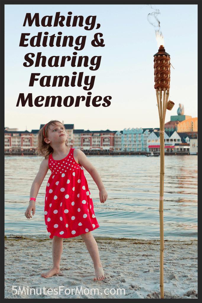 Making Editing and Sharing Memories