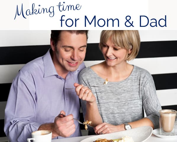 Making Time for Mom & Dad