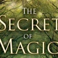 The Secret of Magic {#giveaway}