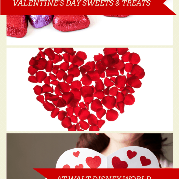 Valentine's Day Sweets & Treats at Walt Disney World