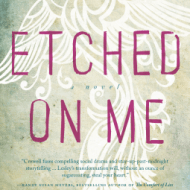 Etched on Me novel #Giveaway + Author Interview, Self-harm and Motherhood