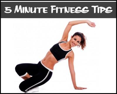 5 Minute Fitness Ideas