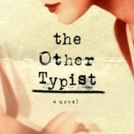 The Other Typist {Review and #Giveaway}