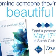 Dove® and Sam's Club Have Partnered  to Show Women They're Beautiful