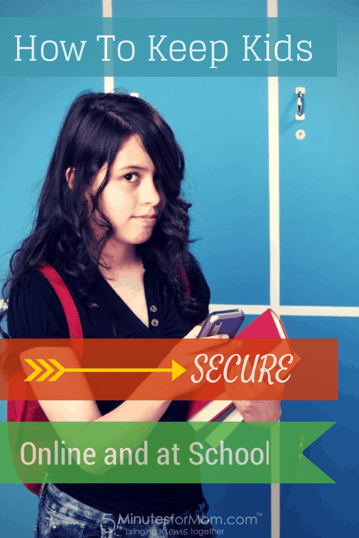 Keep Kids Secure Online and at School