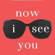 Now I See You {Book Review and #Giveaway}