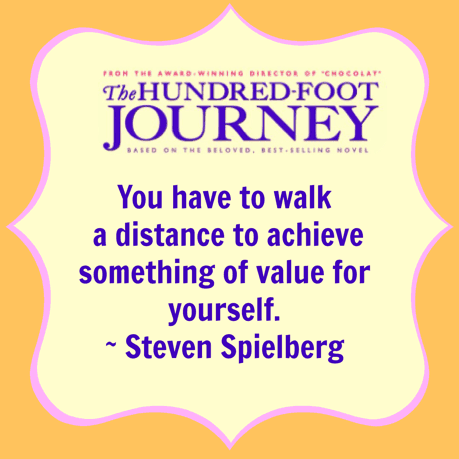 100 Foot Journey - Quote from Spielberg