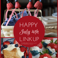 Happy 4th of July – Link Up Your #July4th Photos and Recipes