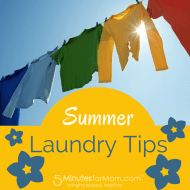 Summer Laundry Tips to Help You Take A Load Off