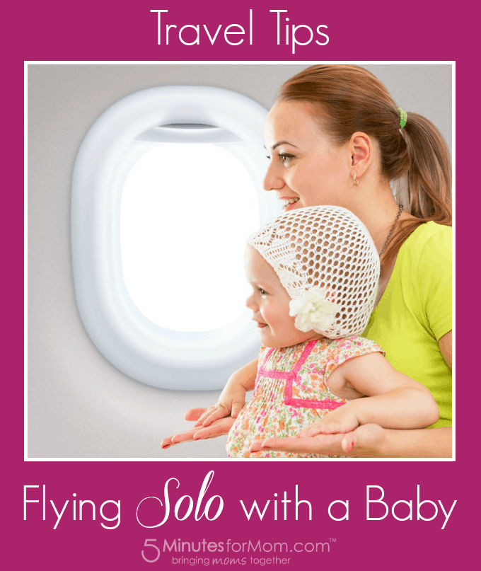 Travel Tips for Flying Solo With a Baby