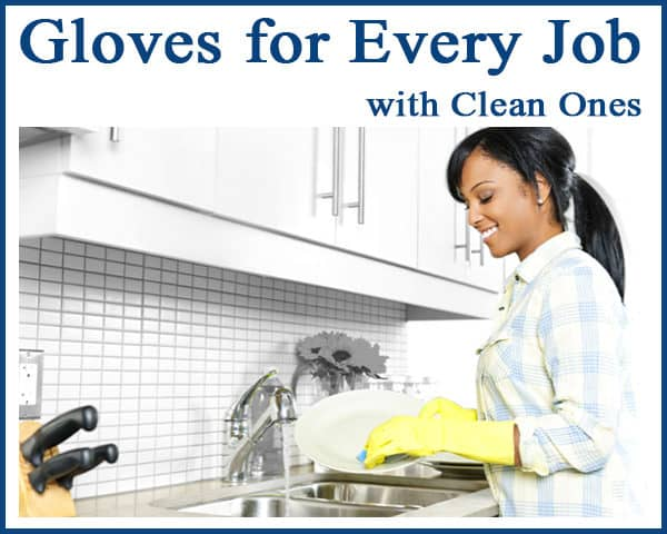 Back To School Giveaway: Gloves for Every Job – Clean Ones & $75 Walmart Gift Card