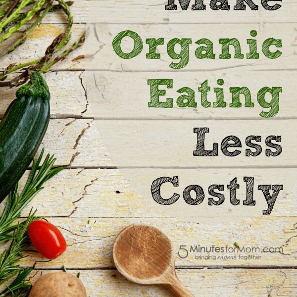 Ask the Domestic Life Stylist: How to Make Organic Eating Less Costly