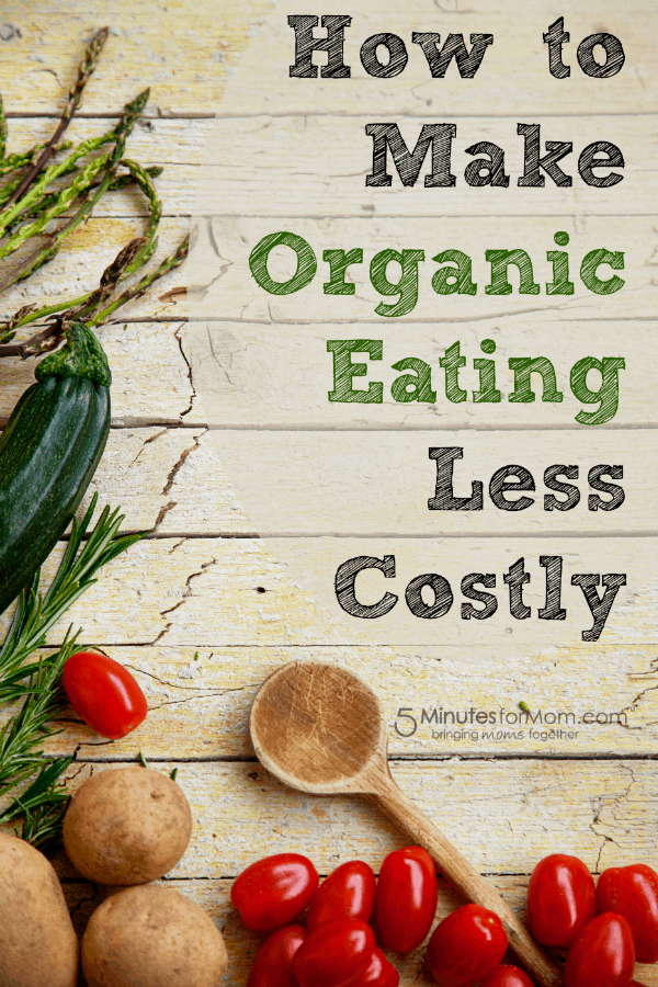 How to Make Organic Eating Less Costly