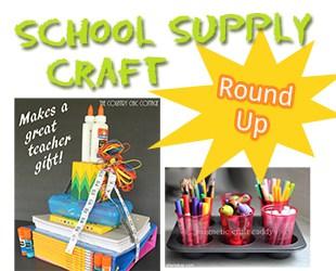 School Supply Crafts Round Up #DIY #Crafts