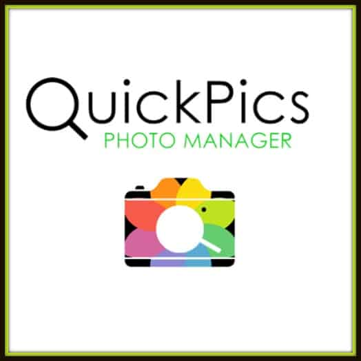 Get Your Digital Images Organized With QuickPics Photo Manager