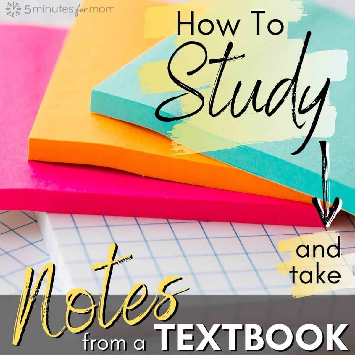 Study Tips - How to take notes from a textbook