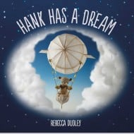 Hank Has a Dream {Review & #Giveaway}